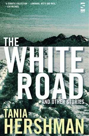 Review: The White Road and Other Stories by Tania Hershman
