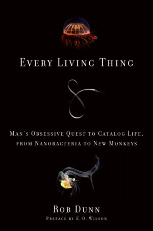 Review: Every Living Thing by Rob Dunn