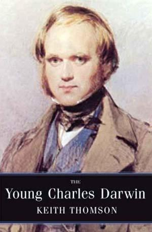 Review: The Young Charles Darwin by Keith Thomson