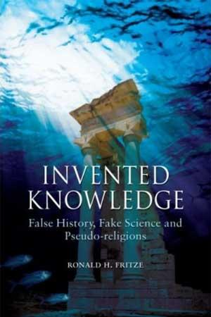 Review: Invented Knowledge by Ronald Fritze