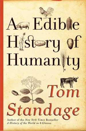 Review: An Edible History of Humanity by Tom Standage