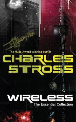 Review: Wireless by Charles Stross