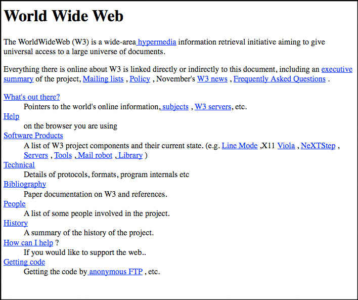 In 1991, CERN hosted the world's first web page. It is no longer hosted there, but a copy has been kept since 1992 by the World Wide Web Consortium