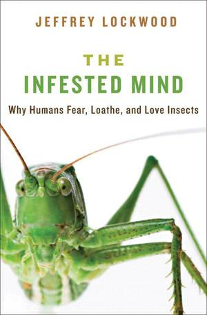 Why insects bug us so much