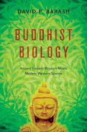 How far can a Buddhist approach to biology take us?