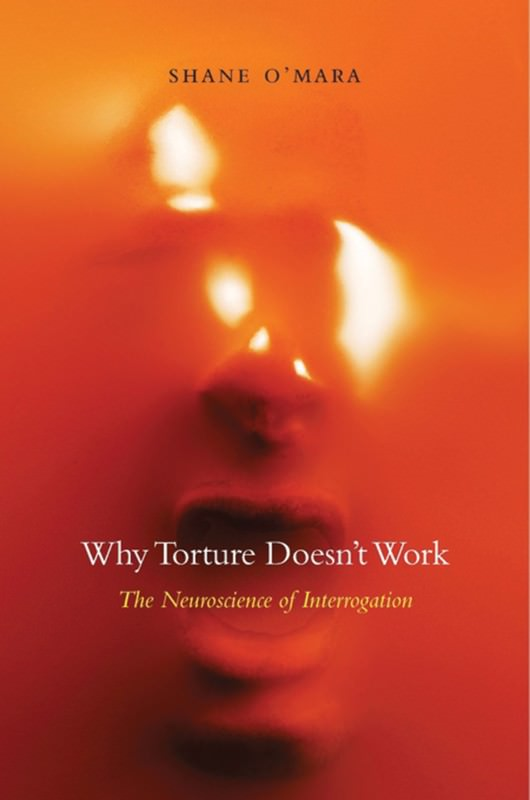 Torture doesn't work, says science: Why are we still doing it?