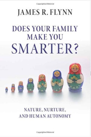 Cover of Does Your Family Make You Smarter? by James R. Flynn
