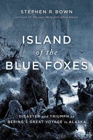 book-cover-island-of-the-blue-foxes-by-stephen-bown